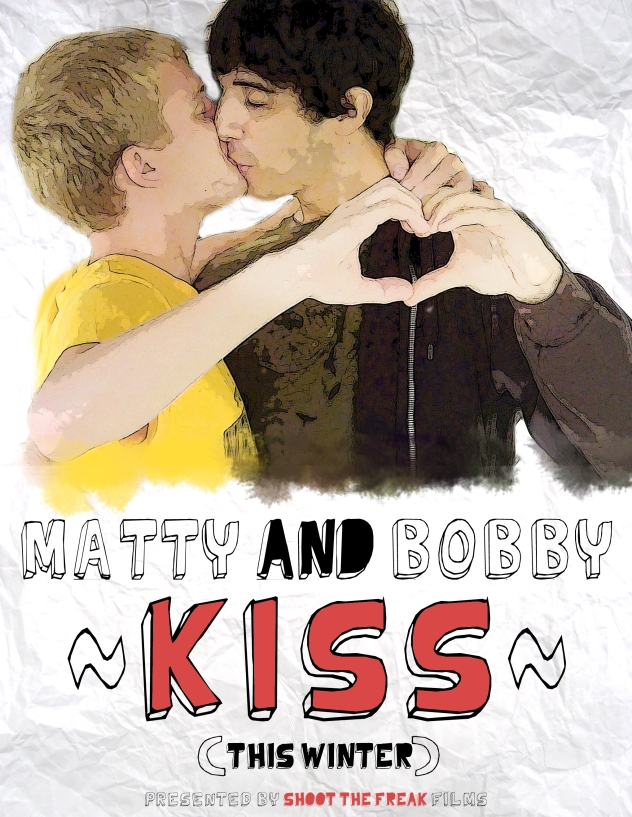 Matty and Bobby Kiss poster